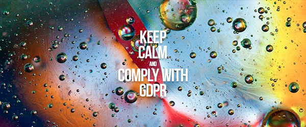 Keep calm and comply with GDPR.